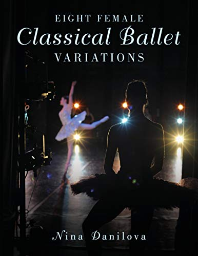 9780190227104: Eight Female Classical Ballet Variations