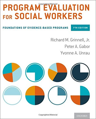 9780190227302: Program Evaluation for Social Workers: Foundations of Evidence-Based Programs