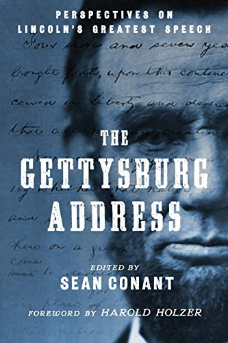 The Gettysburg Address: Perspectives on Lincoln's Greatest