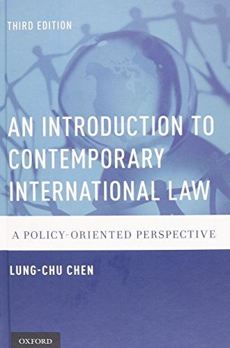 9780190227982: An Introduction to Contemporary International Law: A Policy-Oriented Perspective