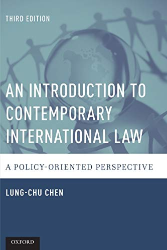 9780190227999: An Introduction to Contemporary International Law: A Policy-Oriented Perspective