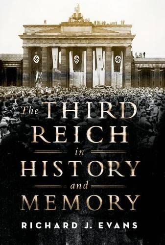 9780190228392: The Third Reich in History and Memory