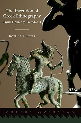 9780190229184: The Invention of Greek Ethnography: From Homer to Herodotus