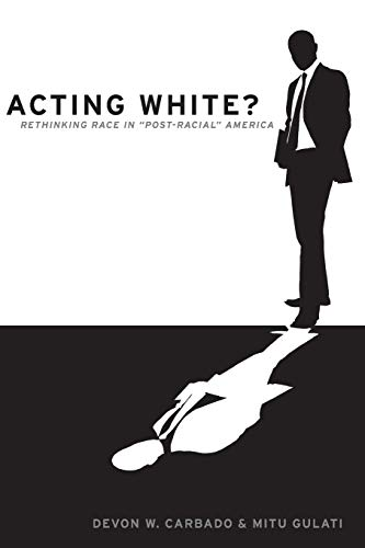 9780190229214: Acting White?: Rethinking Race in Post-Racial America