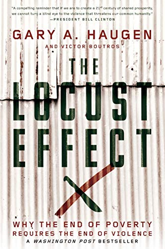 9780190229269: The Locust Effect: Why the End of Poverty Requires the End of Violence