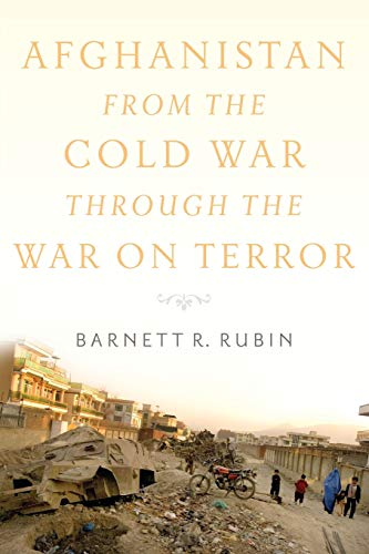 9780190229276: Afghanistan from the Cold War through the War on Terror