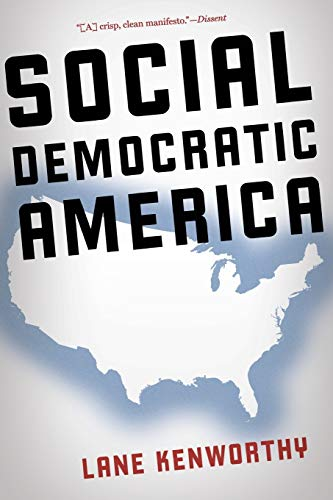 9780190230951: Social Democratic America