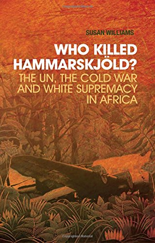 9780190231408: Who Killed Hammarskjold?: The Un, the Cold War and White Supremacy in Africa