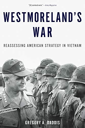 9780190231460: Westmoreland's War: Reassessing American Strategy in Vietnam