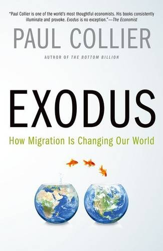 9780190231484: Exodus: How Migration is Changing Our World