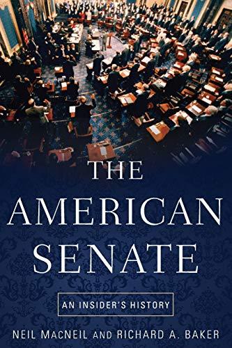 9780190231965: The American Senate: An Insider's History