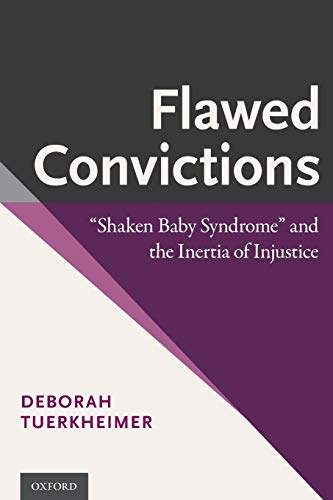 9780190233617: Flawed Convictions: