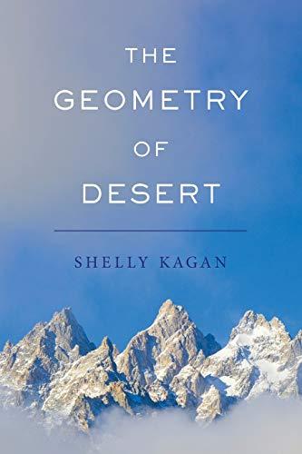 9780190233723: The Geometry of Desert