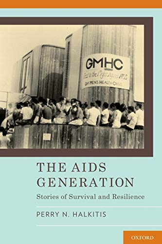9780190234331: The AIDS Generation: Stories of Survival and Resilience
