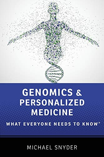 9780190234768: Genomics and Personalized Medicine: What Everyone Needs to Know®