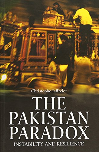 The Pakistan Paradox: Instability and Resilience: Jaffrelot, Christropher