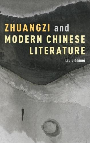 9780190238155: Zhuangzi and Modern Chinese Literature