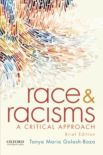 9780190238506: Race and Racisms: A Critical Approach, Brief Edition