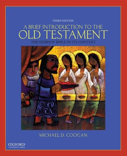 9780190238599: A Brief Introduction to the Old Testament: The Hebrew Bible In Its Context