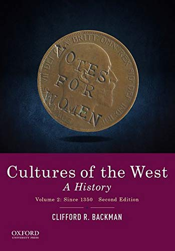 9780190240479: Cultures of the West: A History, Volume 2: Since 1350