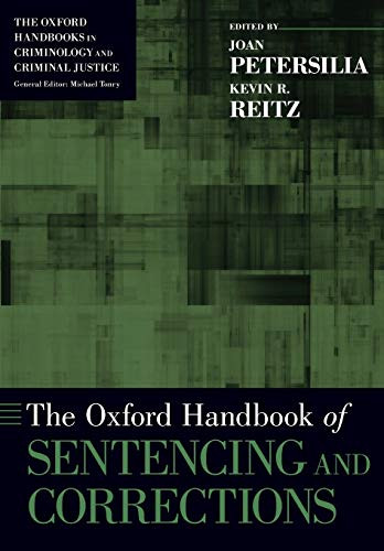 9780190241445: The Oxford Handbook of Sentencing and Corrections