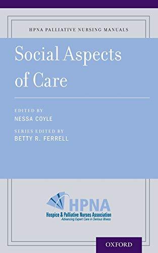 Social Aspects of Palliative Care (HPNA Palliative Nursing Manuals)