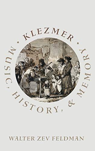 9780190244514: Klezmer: Music, History, and Memory