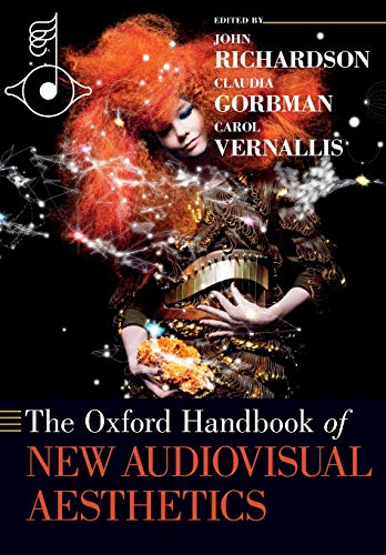 9780190244590: The Oxford Handbook of New Audiovisual Aesthetics (Oxford Handbooks)