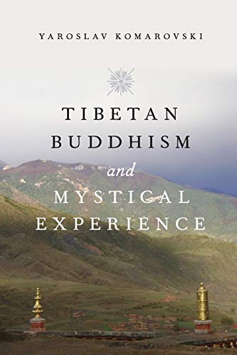 9780190244903: Tibetan Buddhism and Mystical Experience