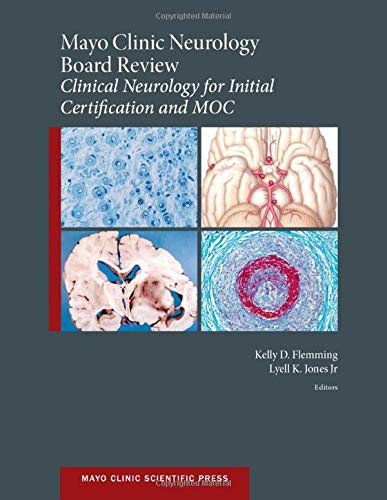 9780190244927: Mayo Clinic Neurology Board Review: Clinical Neurology for Initial Certification and MOC (Mayo Clinic Scientific Press)