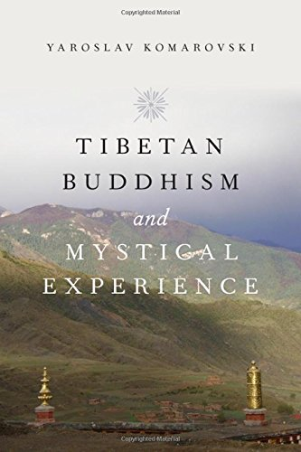 9780190244958: Tibetan Buddhism and Mystical Experience