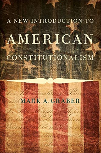 9780190245238: A New Introduction to American Constitutionalism