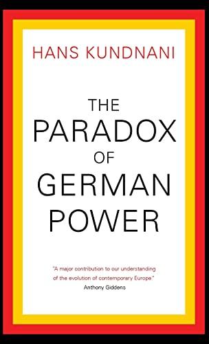 9780190245504: The Paradox of German Power