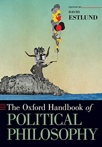 9780190246334: The Oxford Handbook of Political Philosophy