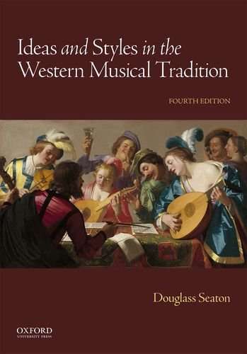 9780190246778: Ideas and Styles in the Western Musical Tradition