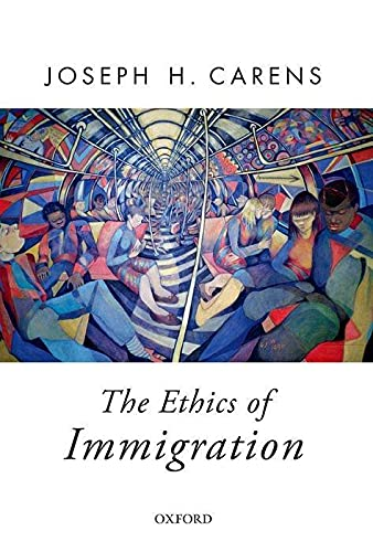 9780190246792: The Ethics of Immigration (Oxford Political Theory)