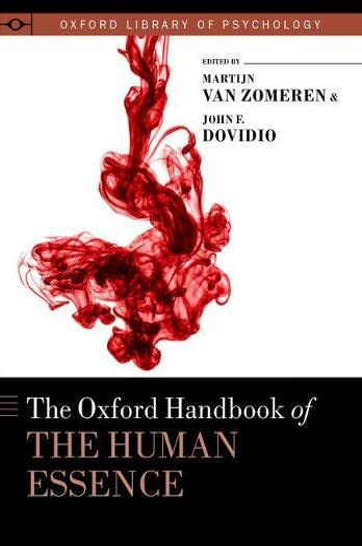 The Oxford Handbook of the Human Essence: Dovidio, John F.