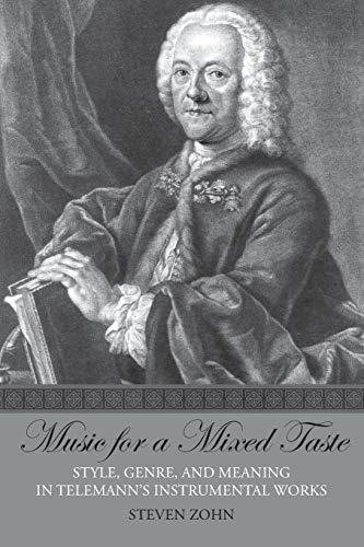 9780190247850: Music for a Mixed Taste: Style, Genre, and Meaning in Telemann's Instrumental Works