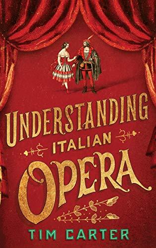 9780190247942: Understanding Italian Opera