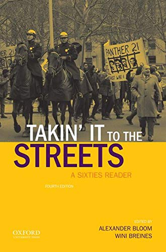 9780190250706: Takin' it to the streets: A Sixties Reader