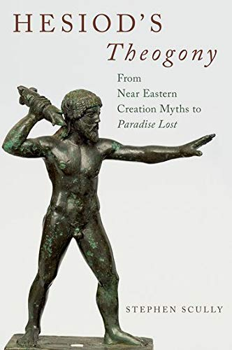 9780190253967: Hesiod's Theogony: from Near Eastern Creation Myths to Paradise Lost
