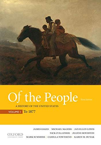 9780190254865: Of the People: A History of the United States: to 1877