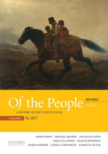 9780190254889: Of the People: A History of the United States With Sources to 1877
