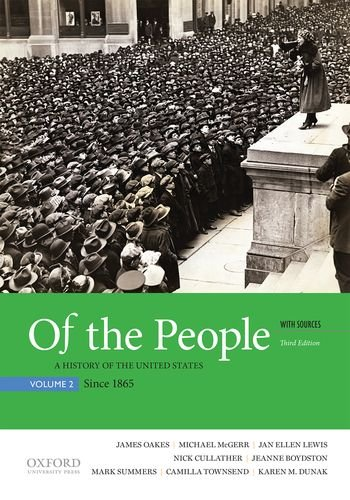 9780190254896: Of the People: A History of the United States, Volume 2: Since 1865, with Sources