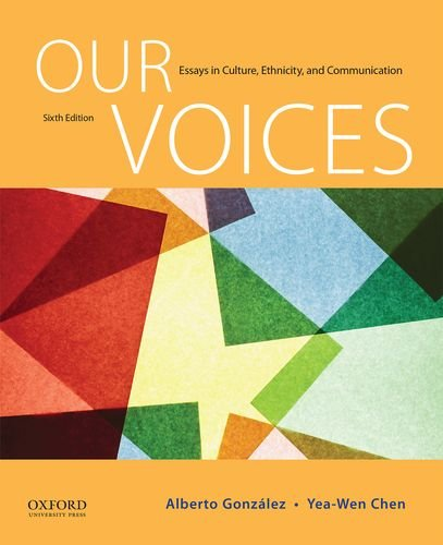 9780190255237: Our Voices: Essays in Culture, Ethnicity, and Communication