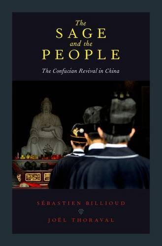 9780190258139: The Sage and the People: The Confucian Revival in China