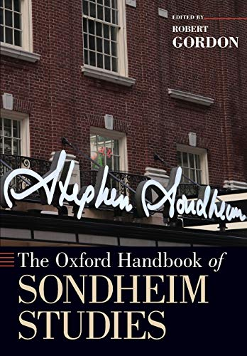 9780190258191: The Oxford Handbook of Sondheim Studies (Oxford Handbooks)