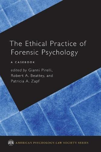 9780190258542: The Ethical Practice of Forensic Psychology: A Casebook (American Psychology-Law Society Series)