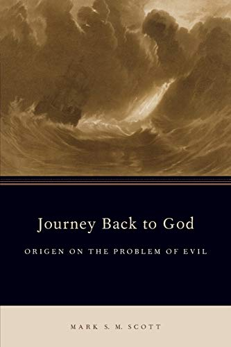 9780190258832: Journey Back to God: Origen on the Problem of Evil