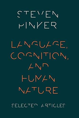 Language, Cognition, and Human Nature.: PINKER, S.,